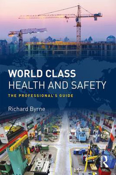 Picture of World Class Health and Safety: The professional's guide