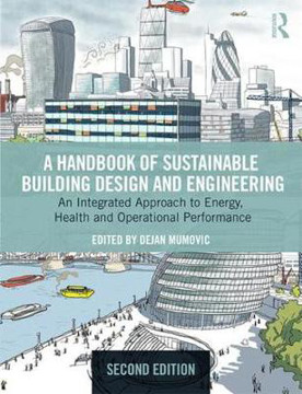 Picture of A Handbook of Sustainable Building Design and Engineering: An Integrated Approach to Energy, Health and Operational Performance
