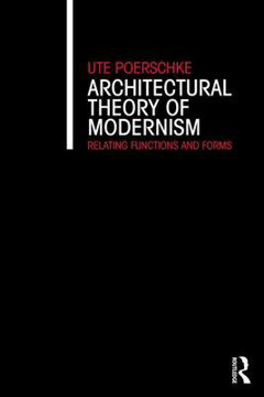 Picture of Architectural Theory of Modernism: Relating Functions and Forms