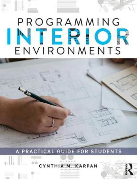 Picture of Programming Interior Environments: A Practical Guide for Students
