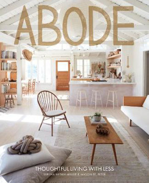 Picture of Abode: Thoughtful Living with Less
