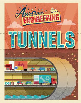 Picture of Awesome Engineering: Tunnels