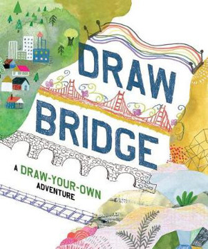 Picture of Draw Bridge: A Draw-Your-Own Adventure