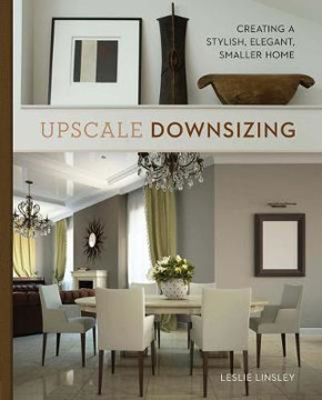 Picture of Upscale Downsizing: Creating a Stylish, Elegant, Smaller Home