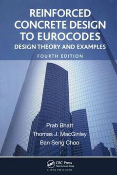 Picture of Reinforced Concrete Design to Eurocodes: Design Theory and Examples, Fourth Edition