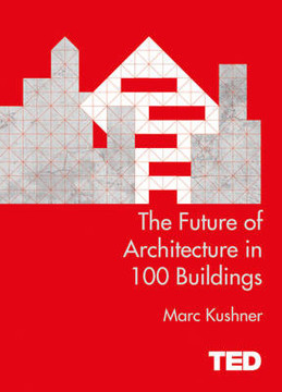 Picture of The Future of Architecture in 100 Buildings