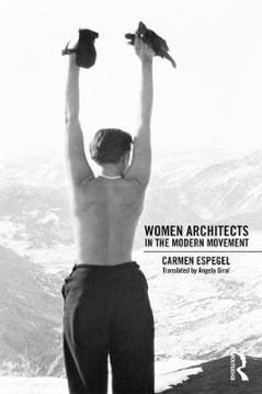 Picture of Women Architects in the Modern Movement