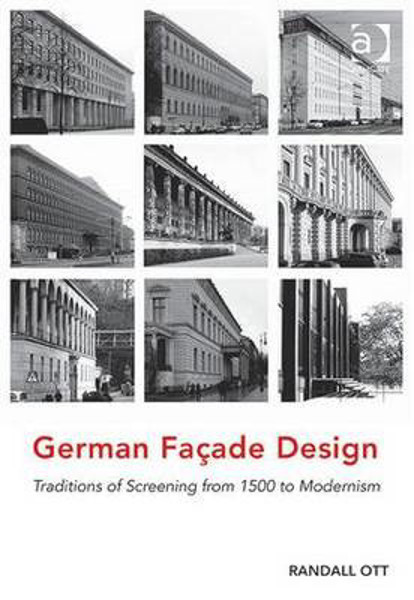 Picture of German Facade Design: Traditions of Screening from 1500 to Modernism