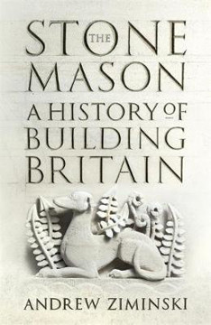 Picture of The Stonemason: A History of Building Britain