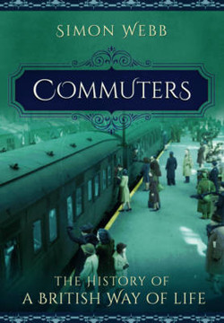 Picture of Commuters: The History of a British Way of Life