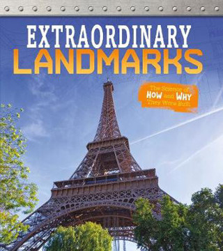 Picture of Extraordinary Landmarks: The Science of How and Why They Were Built
