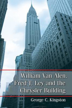 Picture of William Van Alen, Fred T. Lay and the Chrysler Building