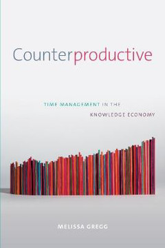 Picture of Counterproductive: Time Management in the Knowledge Economy