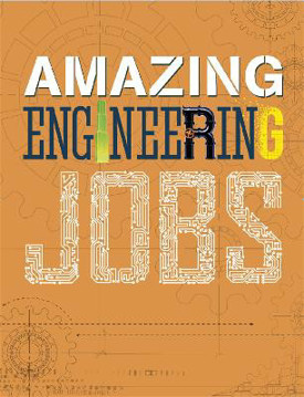 Picture of Amazing Jobs: Engineering