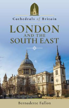 Picture of Cathedrals of Britain: London and the South East