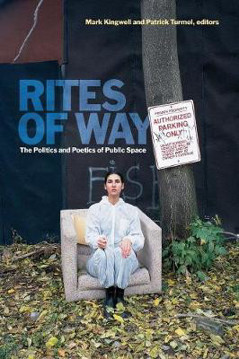 Picture of Rites of Way: The Politics and Poetics of Public Space