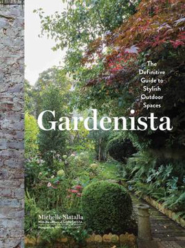 Picture of Gardenista: The Definitive Guide to Stylish Outdoor Spaces