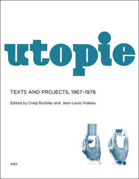 Picture of Utopie: Texts and Projects, 1967-1978
