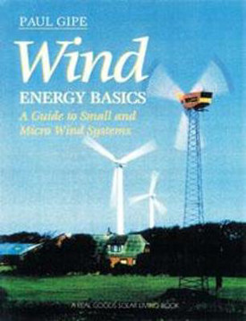 Picture of Wind Energy Basics: A Guide to Home and Community Scale Wind Systems