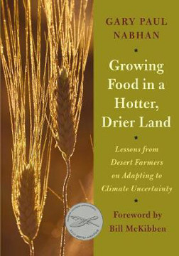 Picture of Growing Food in a Hotter, Drier Land: Lessons from Desert Farmers on Adapting to Climate Uncertainty
