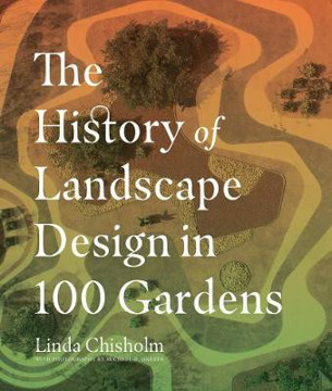 Picture of History of Landscape Design in 100 Gardens