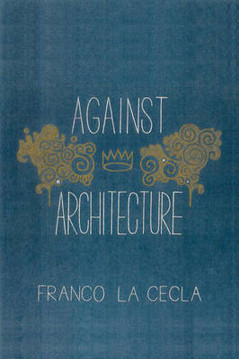 Picture of Against Architecture