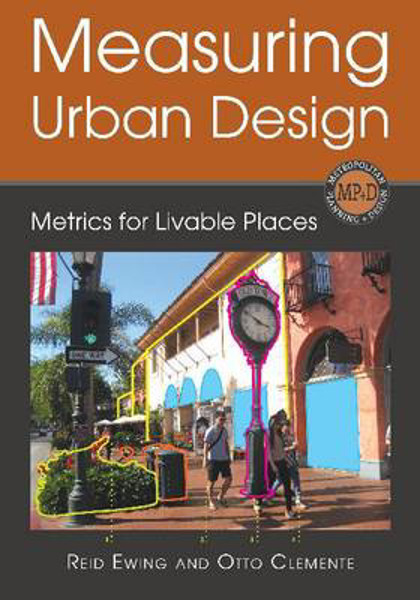 Picture of Measuring Urban Design: Metrics for Livable Places