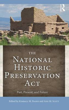Picture of The National Historic Preservation Act: Past, Present, and Future