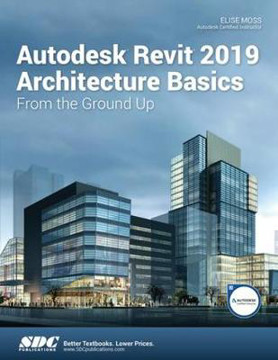 Picture of Autodesk Revit 2019 Architecture Basics