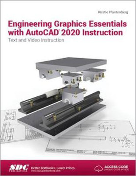 Picture of Engineering Graphics Essentials with AutoCAD 2020 Instruction