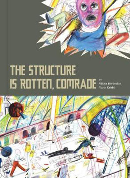 Picture of The Structure Is Rotten, Comrade