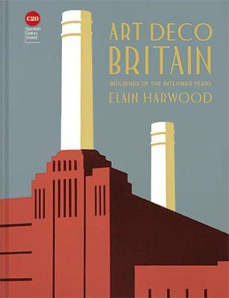 Picture of Art Deco Britain: Buildings of the interwar years