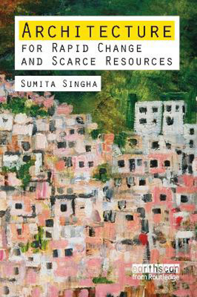 Picture of Architecture for Rapid Change and Scarce Resources