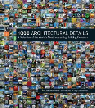 Picture of 1000 Architectural Details: A Selection of the World's Most Interesting Building Elements