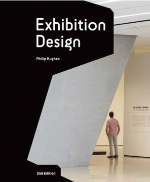 Picture of Exhibition Design Second Edition: An Introduction