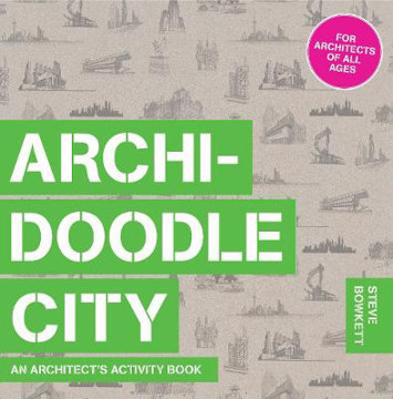 Picture of Archidoodle City: An Architect's Activity Book