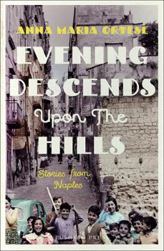 Picture of Evening Descends Upon the Hills: Stories from Naples