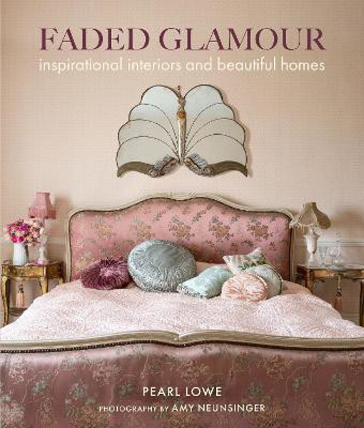 Picture of Faded Glamour: Inspirational Interiors and Beautiful Homes
