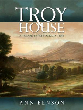 Picture of Troy House: A Tudor Estate Across Time