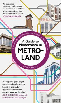 Picture of A Guide to Modernism in Metro-Land