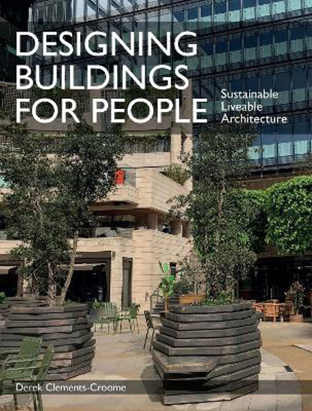 Picture of Designing Buildings for People: Sustainable liveable architecture