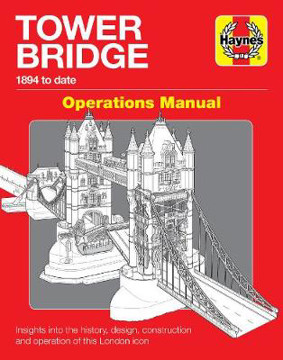 Picture of Tower Bridge Operations Manual: (1894 to date)