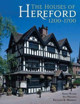 Picture of The Houses of Hereford 1200-1700