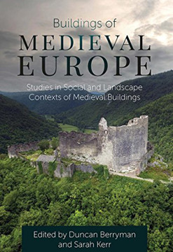 Picture of Buildings of Medieval Europe: Studies in Social and Landscape Contexts of Medieval Buildings