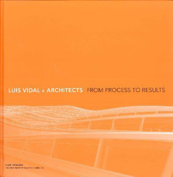 Picture of Luis Vidal + Architects 2nd Edition: From Process to Results