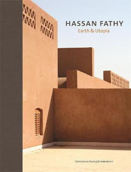Picture of Hassan Fathy: Earth & Utopia