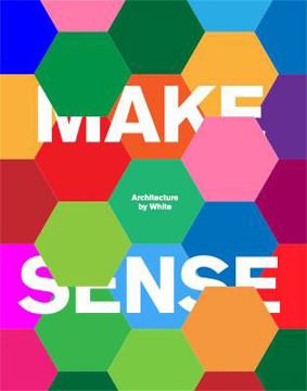 Picture of Make Sense: Architecture by White