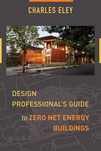 Picture of Design Professional's Guide to Zero Net Energy Buildings