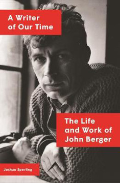 Picture of A Writer of Our Time: The Life and Work of John Berger