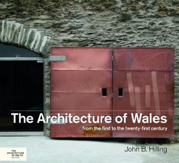 Picture of The Architecture of Wales: From the First to the Twenty-First Century